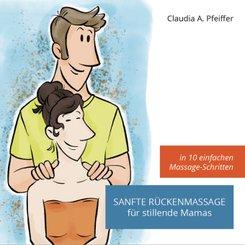 Sanfte Rückenmassage für stillende Mamas