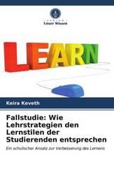 Fallstudie: Wie Lehrstrategien den Lernstilen der Studierenden entsprechen