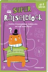 Super Rätselblock ab 8 Jahren.Sudokus, Kreuzwörträtsel, Geheimcodes und viele andere Rätsel