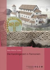 Die Karolingerzeit in Pannonien