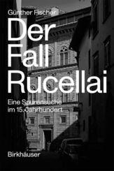 Der Fall Rucellai