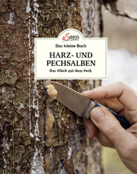 Das kleine Buch: Harz- und Pechsalben