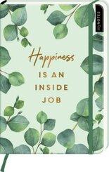 myNOTES Notizbuch A5: Happiness is an inside job