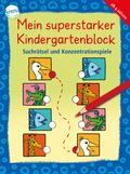 Mein superstarker Kindergartenblock. Suchrätsel und Konzentrationsspiele