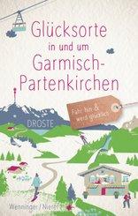 Glücksorte in und um Garmisch-Partenkirchen