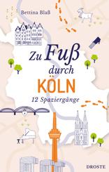 Zu Fuß durch Köln