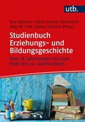 Studienbuch Erziehungs- und Bildungsgeschichte