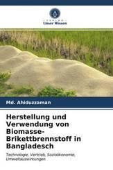 Herstellung und Verwendung von Biomasse-Brikettbrennstoff in Bangladesch