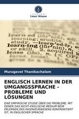 ENGLISCH LERNEN IN DER UMGANGSSPRACHE - PROBLEME UND LÖSUNGEN