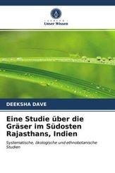 Eine Studie über die Gräser im Südosten Rajasthans, Indien