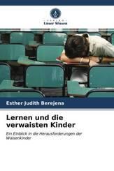 Lernen und die verwaisten Kinder