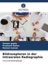 Bildrezeptoren in der Intraoralen Radiographie