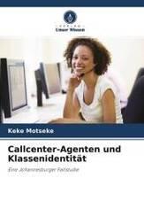 Callcenter-Agenten und Klassenidentität