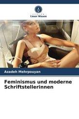 Feminismus und moderne Schriftstellerinnen