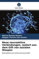 Neue neuroaktive Verbindungen, isoliert aus dem Gift von sozialen Wespen