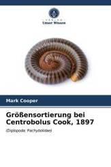 Größensortierung bei Centrobolus Cook, 1897