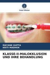 KLASSE-II-MALOKKLUSION UND IHRE BEHANDLUNG