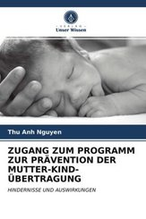 ZUGANG ZUM PROGRAMM ZUR PRÄVENTION DER MUTTER-KIND-ÜBERTRAGUNG