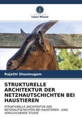 STRUKTURELLE ARCHITEKTUR DER NETZHAUTSCHICHTEN BEI HAUSTIEREN