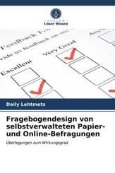 Fragebogendesign von selbstverwalteten Papier- und Online-Befragungen