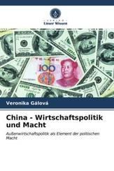 China - Wirtschaftspolitik und Macht
