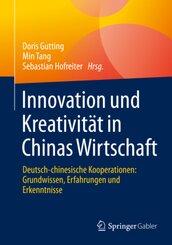 Innovation und Kreativität in Chinas Wirtschaft