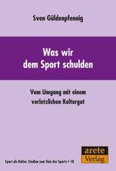 Was wir dem Sport schulden