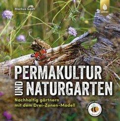 Permakultur und Naturgarten