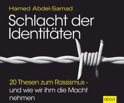Schlacht der Identitäten, Audio-CD