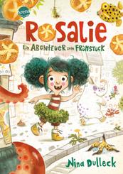 Rosalie. Ein Abenteuer zum Frühstück