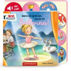 Wenn ich groß bin, werde ich Ballerina! (Soundbuch)
