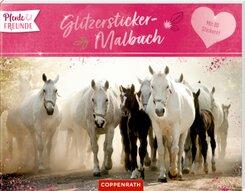 Pferdefreunde - Glitzersticker-Malbuch