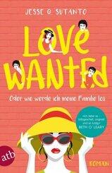 Love wanted - Oder wie werde ich meine Familie los