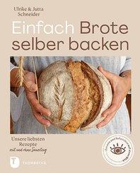 Einfach Brote selber backen