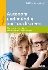 Autonom und mündig am Touchscreen