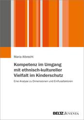 Kompetenz im Umgang mit ethnisch-kultureller Vielfalt im Kinderschutz
