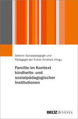 Familie im Kontext kindheits- und sozialpädagogischer Institutionen