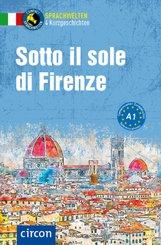 Sotto il sole di Firenze