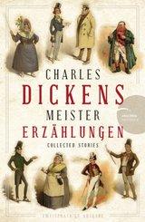 Charles Dickens - Meistererzählungen (Neuübersetzung)