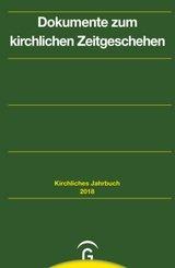 Kirchliches Jahrbuch für die  Evangelische Kirche in Deutschland: Dokumente zum kirchlichen Zeitgeschehen