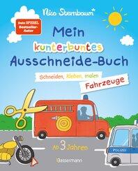 Mein kunterbuntes Ausschneidebuch - Fahrzeuge. Schneiden, kleben, malen ab 3 Jahren. Mit Scherenführerschein