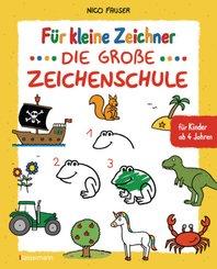 Für kleine Zeichner - Die große Zeichenschule. Zeichnen lernen für Kinder ab 4 Jahren. Mit Erfolgsgarantie!