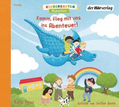 Kindergarten Wunderbar - Komm, flieg mit uns ins Abenteuer!, 1 Audio-CD