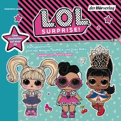 L.O.L. Surprise - Partygeschichten mit Her Majesty, Dollface und Oops Baby, 1 Audio-CD