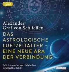 Das astrologische Luftzeitalter - eine neue Ära der Verbindung, 2 Audio-CD, 2 MP3