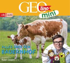 GEOLINO MINI: Alles über den Bauernhof (6), 1 Audio-CD