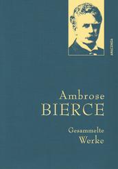 Bierce,A.,Gesammelte Werke