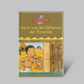 Lesespaß für kleine Leute: Aaron und das Geheimnis der Pyramide (ab 8 Jahren)