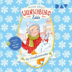Wunschbüro Edda - Teil 6: Das Schneeflockenwunder, 1 Audio-CD