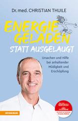 Energiegeladen statt ausgelaugt
